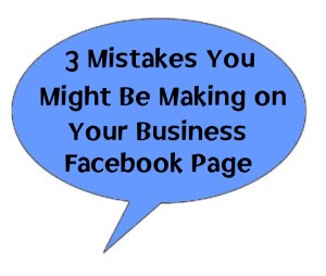 150624 3 Mistakes on Business Facebook Pages
