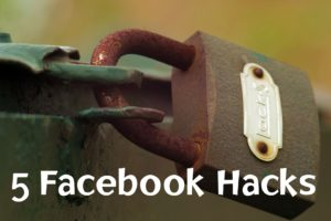 5 Facebook Hacks - Title
